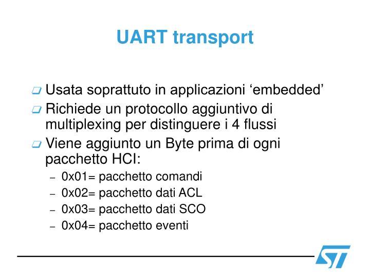 UART transport