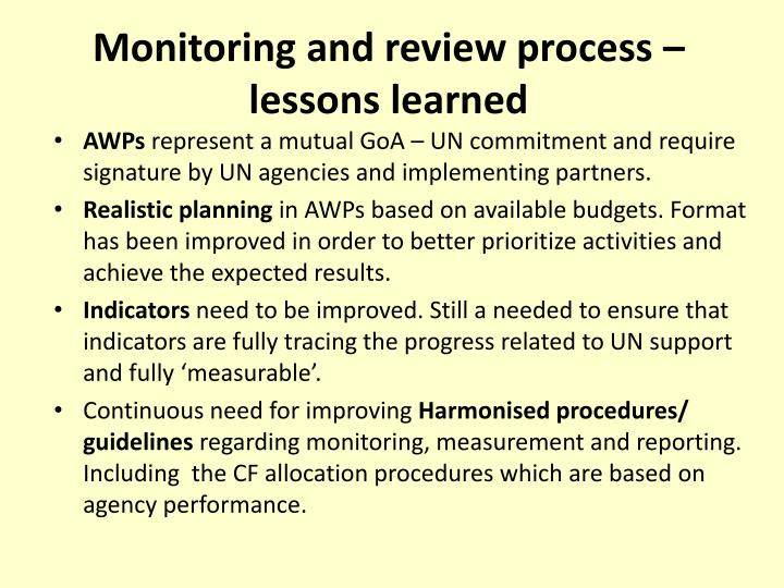 Monitoring and review process – lessons learned