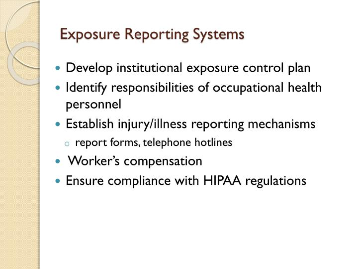 Exposure Reporting Systems