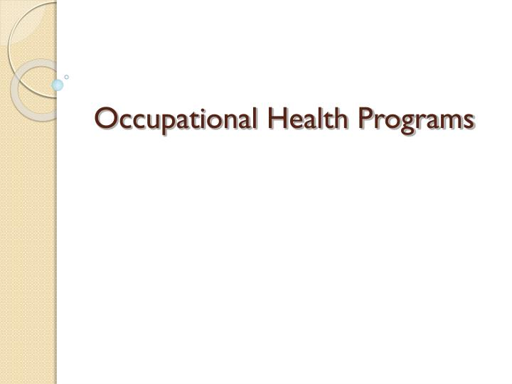 Occupational health programs