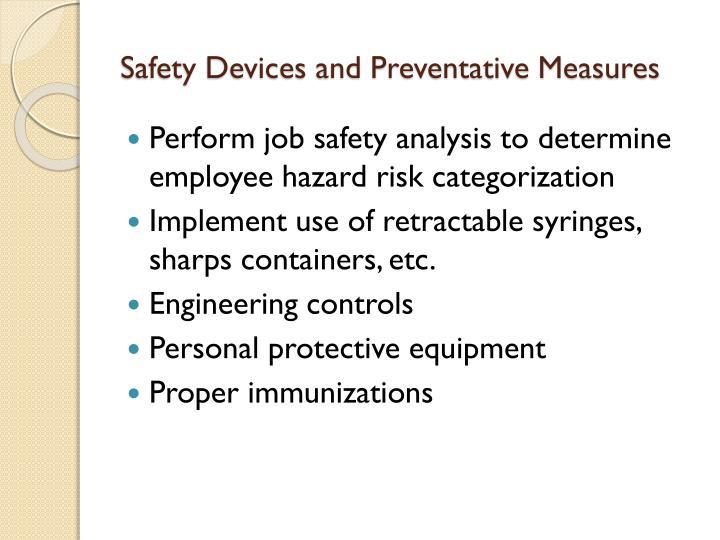 Safety Devices and Preventative Measures