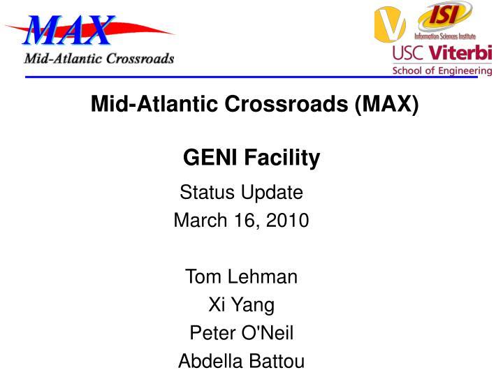 mid atlantic crossroads max geni facility