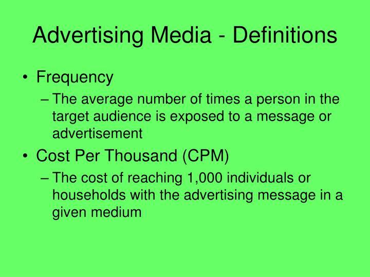 Advertising Media - Definitions