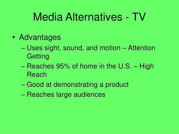 Media Alternatives - TV
