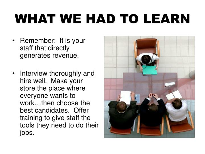 WHAT WE HAD TO LEARN