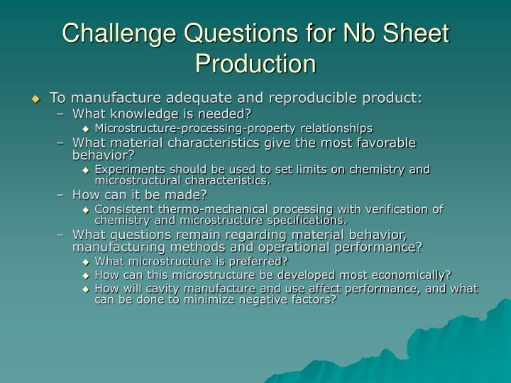 Challenge Questions for Nb Sheet Production