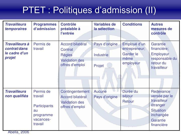 PTET : Politiques d'admission (II)