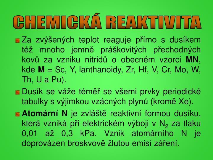 CHEMICKÁ REAKTIVITA