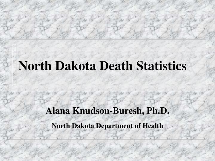 North Dakota Death Statistics