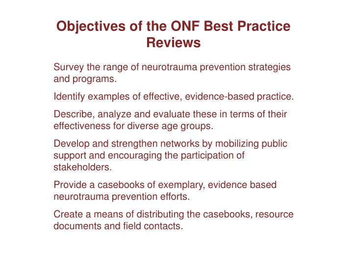 Objectives of the ONF Best Practice Reviews