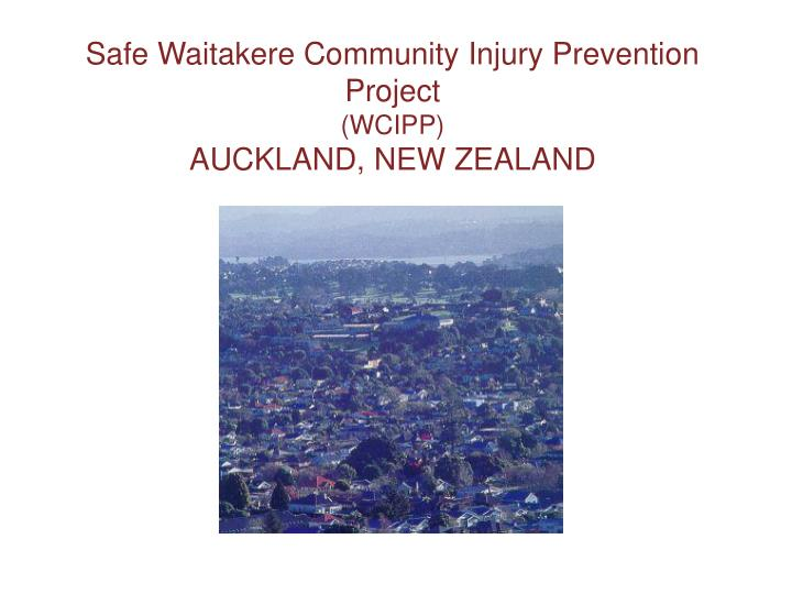 Safe Waitakere Community Injury Prevention Project