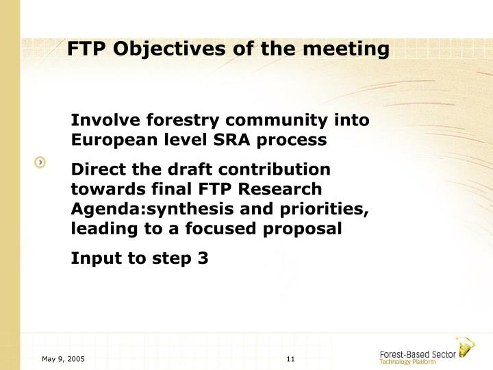 FTP Objectives of the meeting