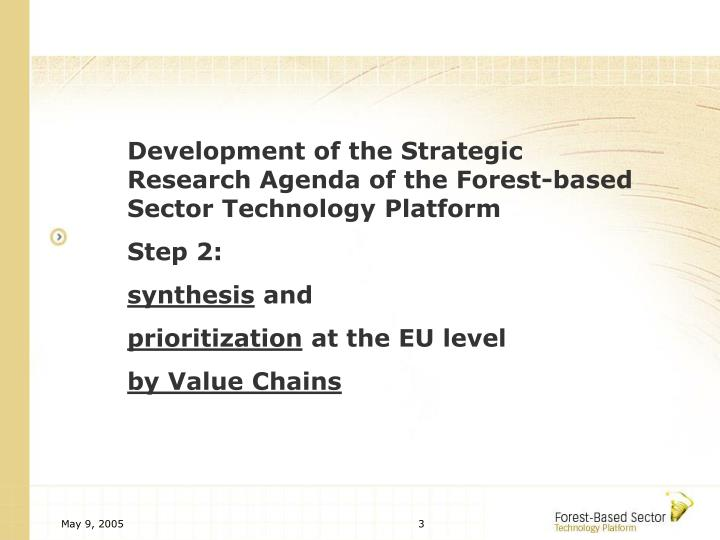 Development of the Strategic Research Agenda of the Forest-based Sector Technology Platform