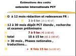 estimations des co ts extension internationale pct