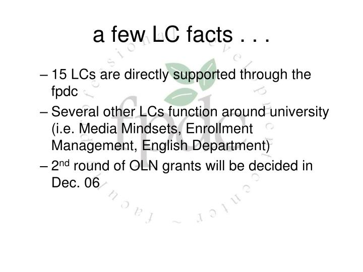 a few LC facts . . .