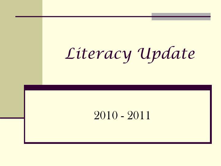 literacy update