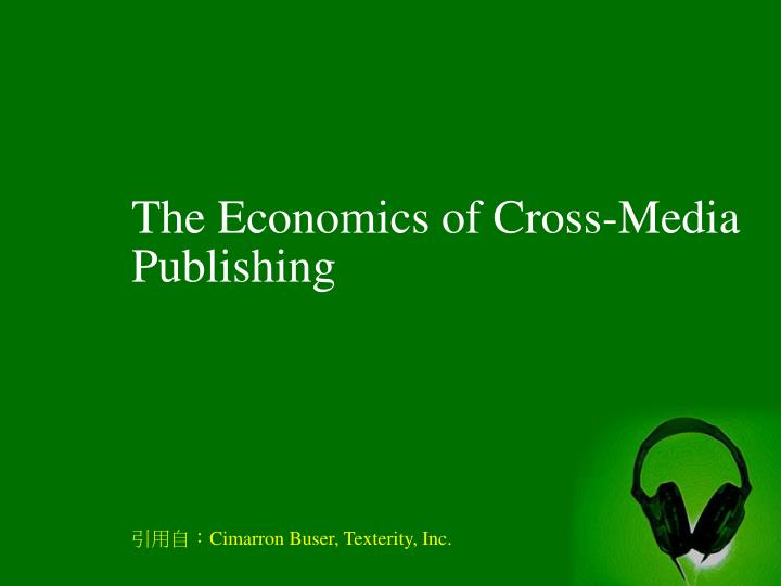 The Economics of Cross-Media Publishing
