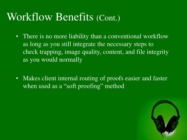 Workflow Benefits