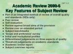 academic review 2000 6 key features of subject review1