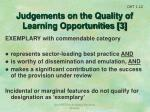 judgements on the quality of learning opportunities 3