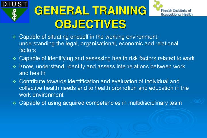 GENERAL TRAINING OBJECTIVES