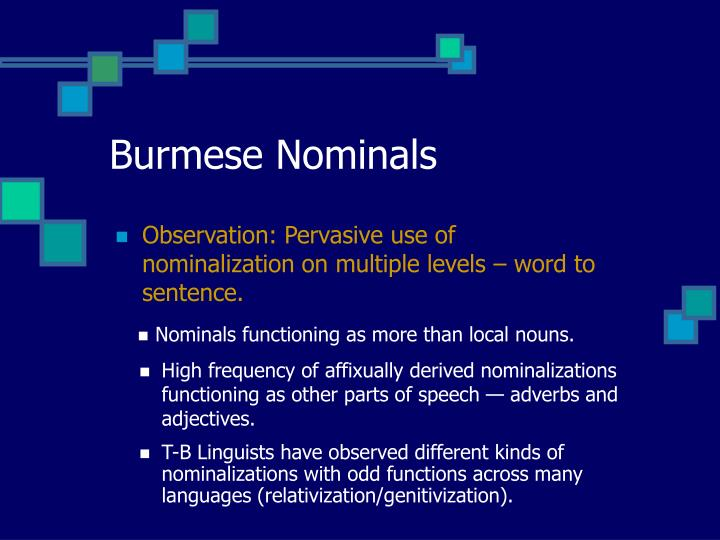 Burmese Nominals
