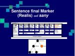 sentence final marker realis onf sany