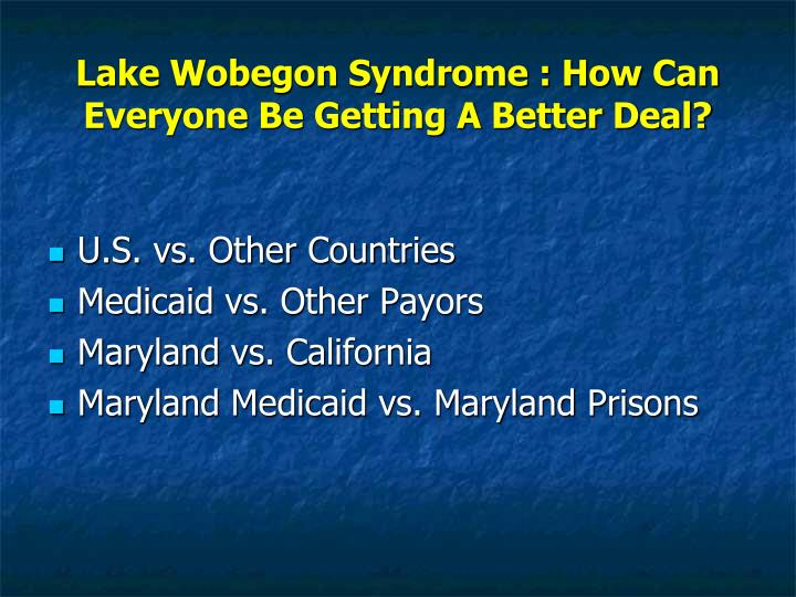 Lake Wobegon Syndrome : How Can Everyone Be Getting A Better Deal?