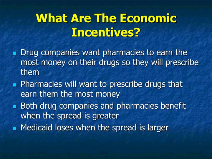 What Are The Economic Incentives?