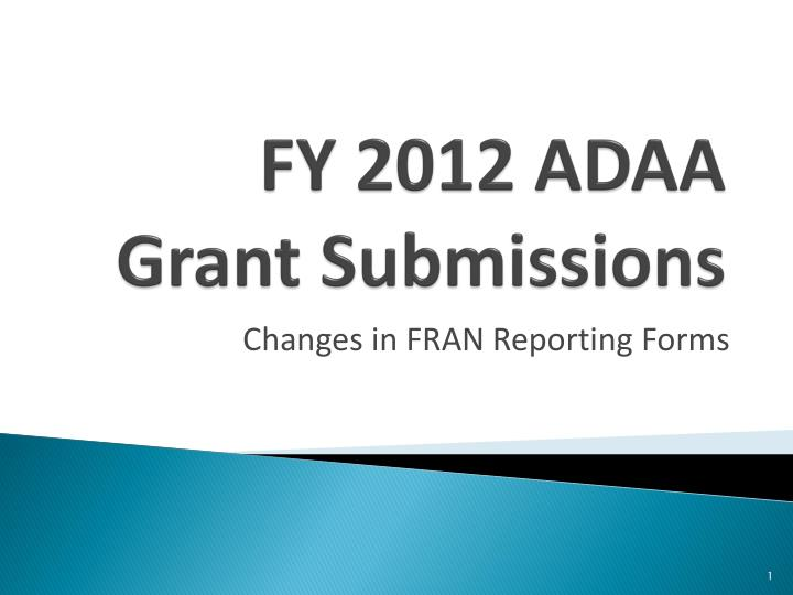 FY 2012 ADAA Grant Submissions