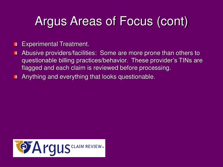 Argus Areas of Focus (cont)
