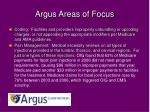 argus areas of focus