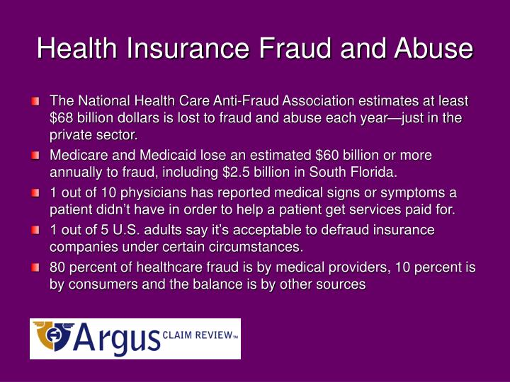 Health insurance fraud and abuse