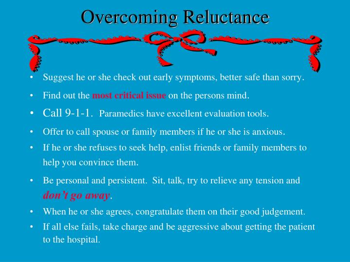 Overcoming Reluctance