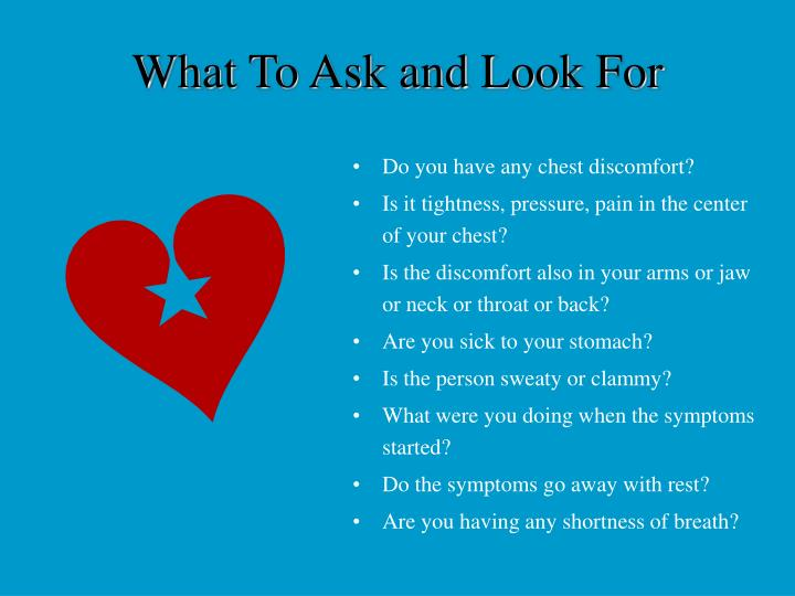 What To Ask and Look For