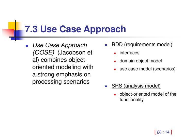 Use Case Approach (OOSE)