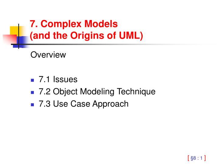 7. Complex Models
