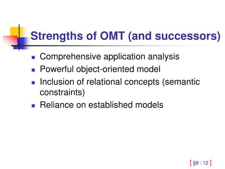 Strengths of OMT (and successors)