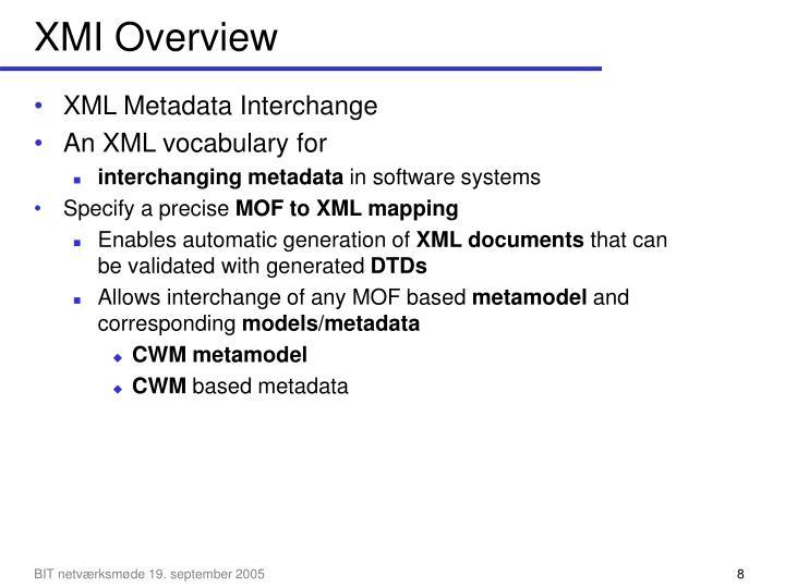 XMI Overview