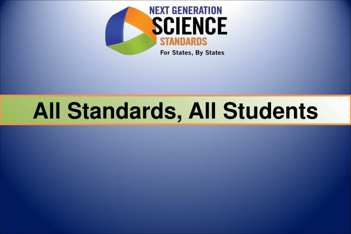 All Standards, All Students