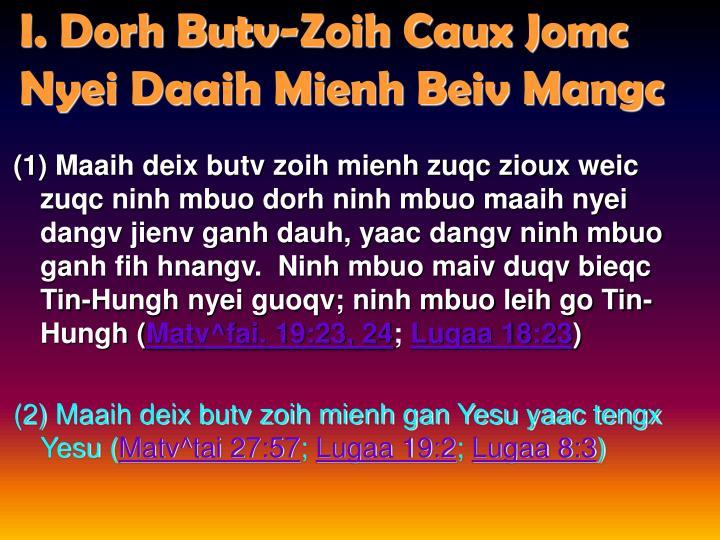 I. Dorh Butv-Zoih Caux Jomc Nyei Daaih Mienh Beiv Mangc
