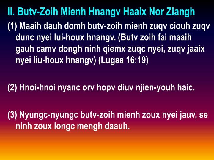 II. Butv-Zoih Mienh Hnangv Haaix Nor Ziangh