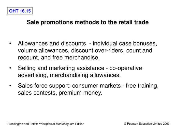 Sale promotions methods to the retail trade
