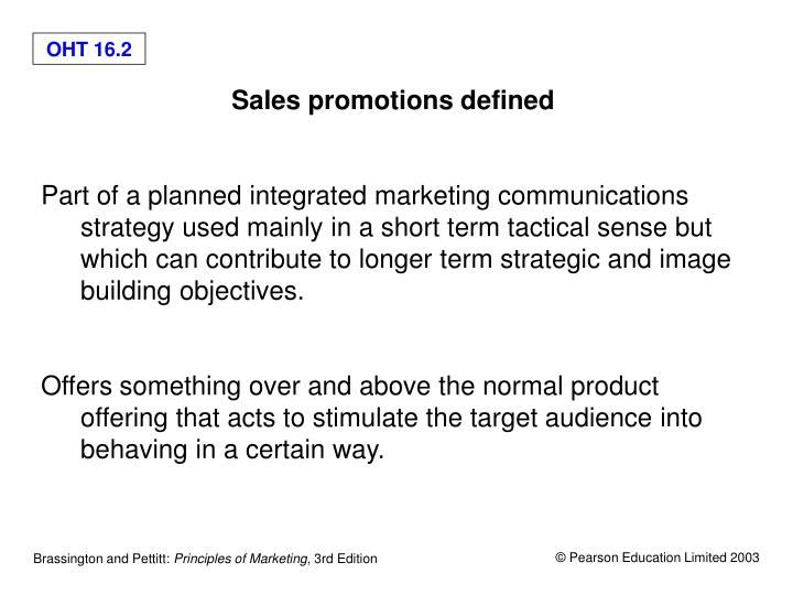 Sales promotions defined