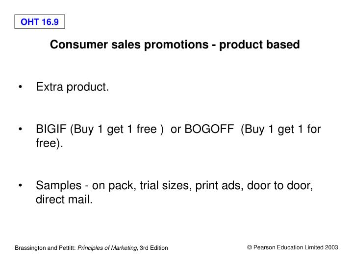 Consumer sales promotions - product based