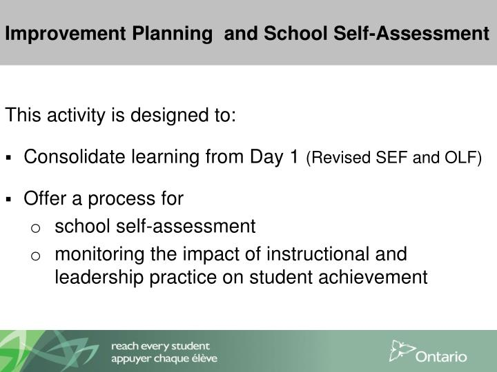 Improvement Planning  and School Self-Assessment