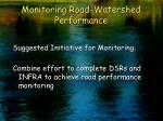 monitoring road watershed performance