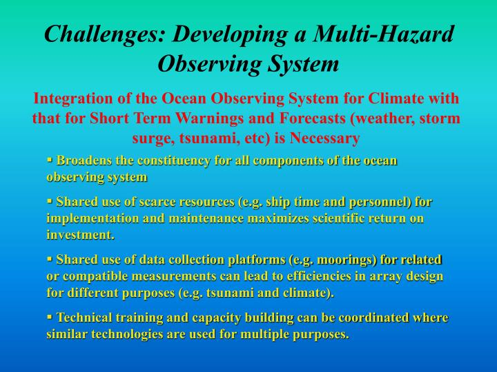 Challenges: Developing a Multi-Hazard Observing System
