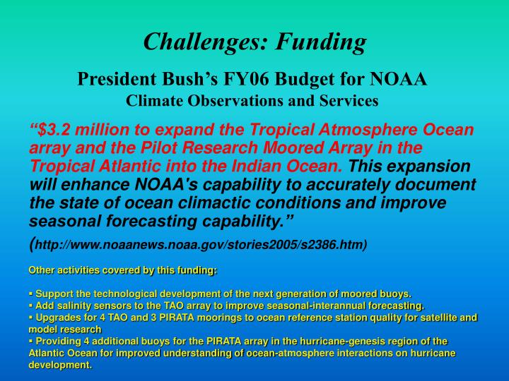 Challenges: Funding