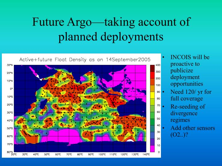 Future Argo—taking account of planned deployments